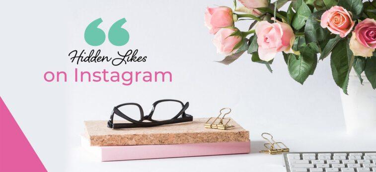 Hidden likes on instagram