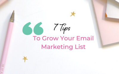 Build your email list with these 7 tips